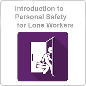 Introduction to Personal Safety for Lone Workers CPD Certified Online Course