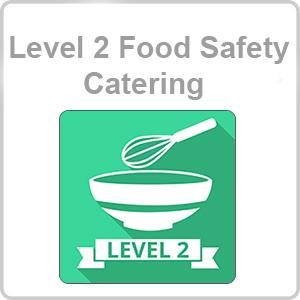 Level 2 Food Safety - Catering CPD Certified Online Course