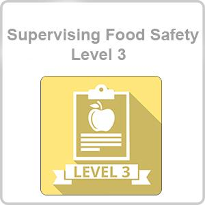 Supervising Food Safety - Level 3 CPD Certified Online Course