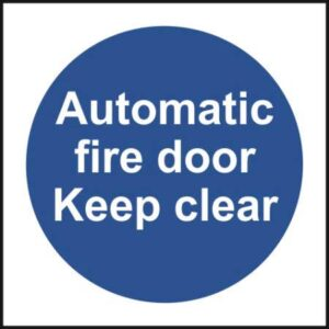 Automatic Fire Door keep Clear - Self Adhesive Sign (100 x 100mm)
