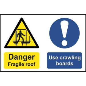 Danger fragile roof use crawling boards - Sign - PVC (600 x 400mm)