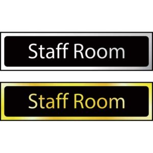 Staff Room Sign - Polished Chrome Effect (200 x 50mm)